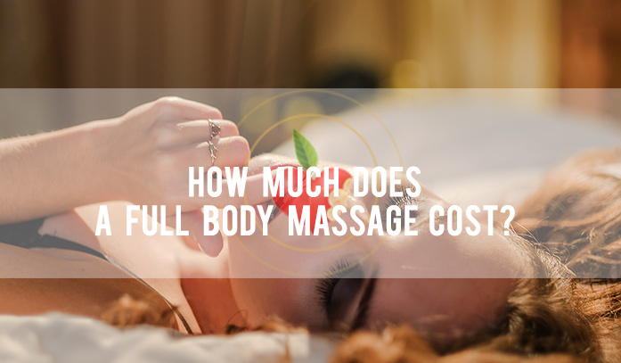 how-much-does-a-full-body-massage-cost